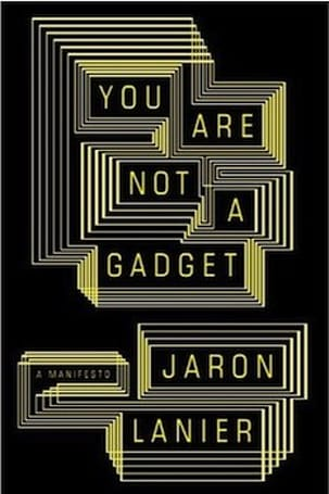 Book Review: You Are Not a Gadget