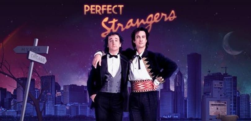 Let the Perfect Strangers gang help you achieve your dreams