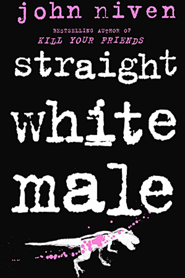 Straight White Male John Niven