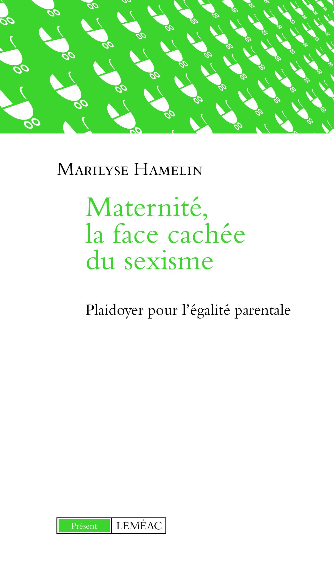 Le livre «Maternité, la face cachée du sexisme», un plaidoyer pour l'égalité
