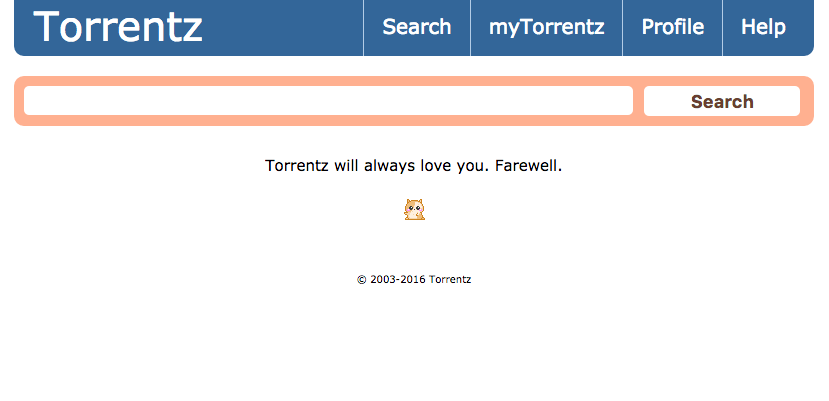 torrentz will always love you. farewell. tradução