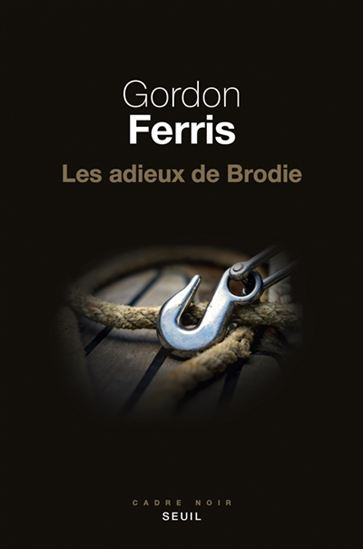 «Les adieux de Brodie» de Gordon