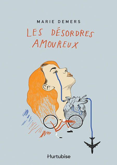 «Les désordres amoureux»de Marie Demers: le roman de l'éternelle
