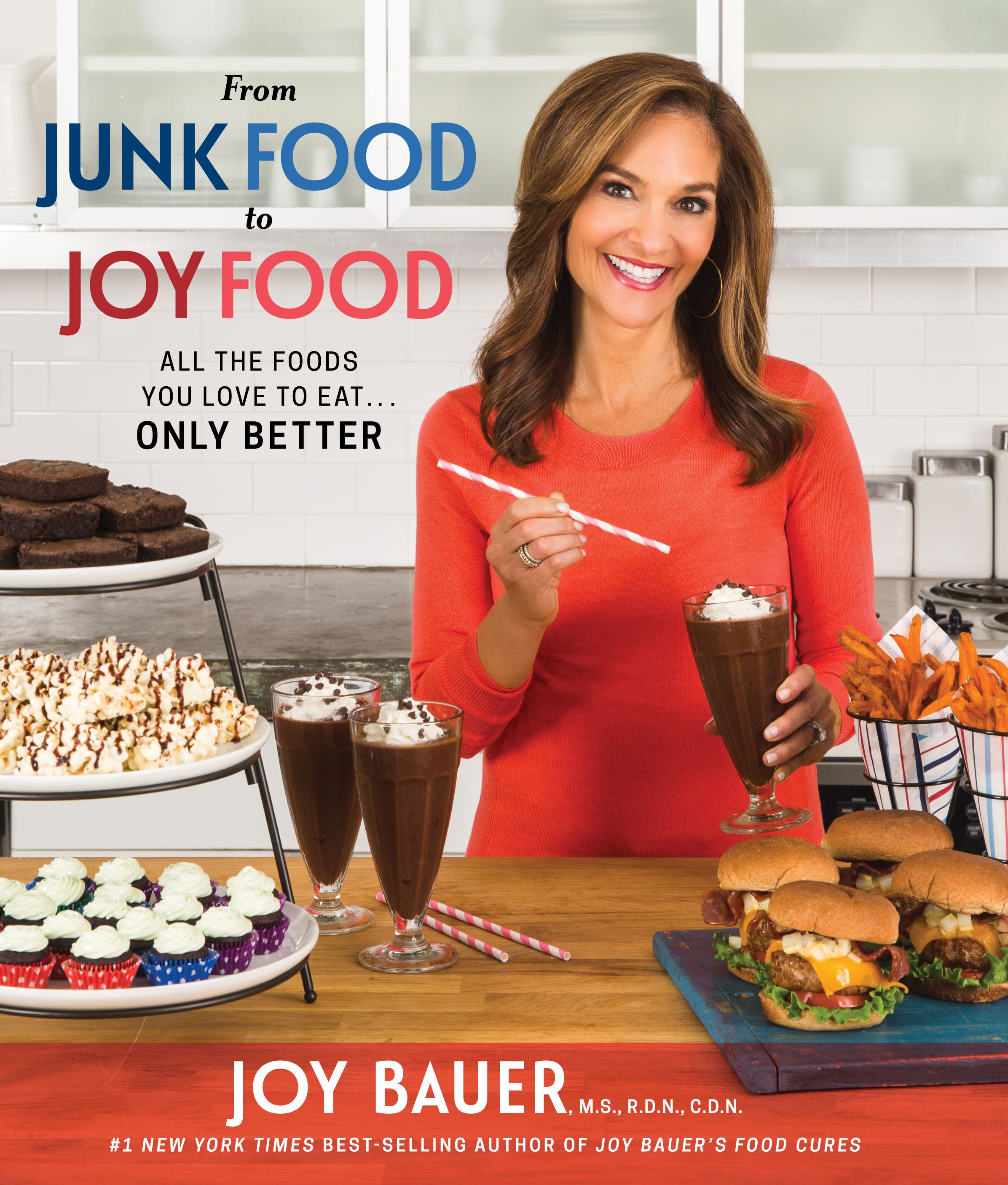 Joy Bauer From Junk Food to Joy Food healthy recipes
