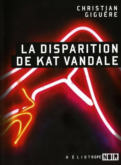 «La Disparition de Kat Vandale» de Christian