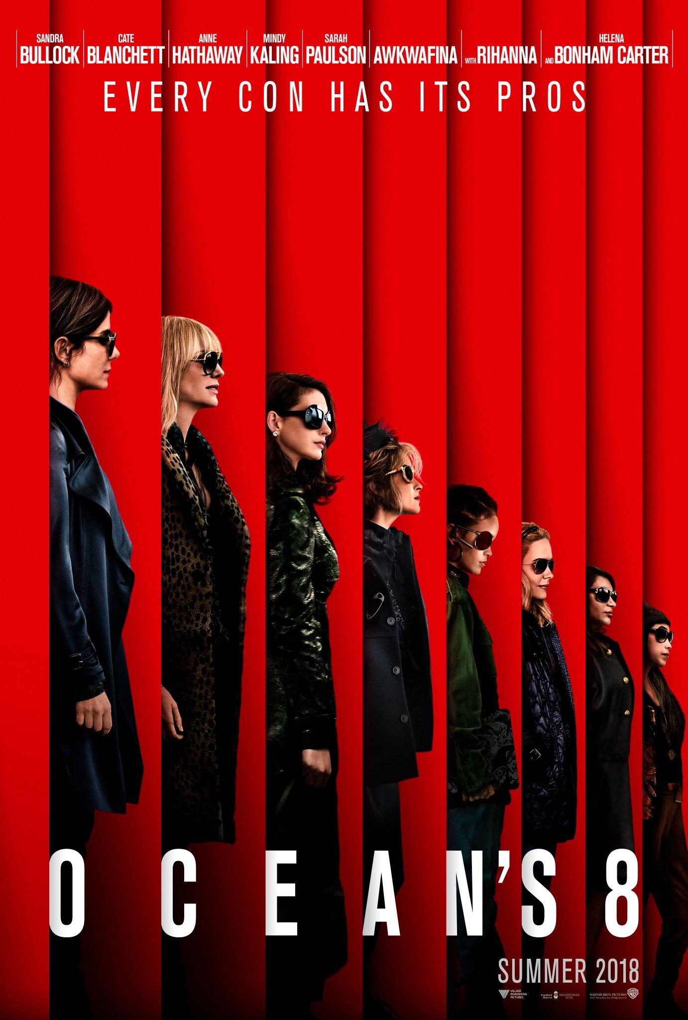 ocean's eight, ocean's 8, poster, Sandra Bullock, Cate Blanchett, Anne Hathaway, Rihanna, Helena Bonham Carter, Mindy Kaling, Awkwafina, Sarah Paulson