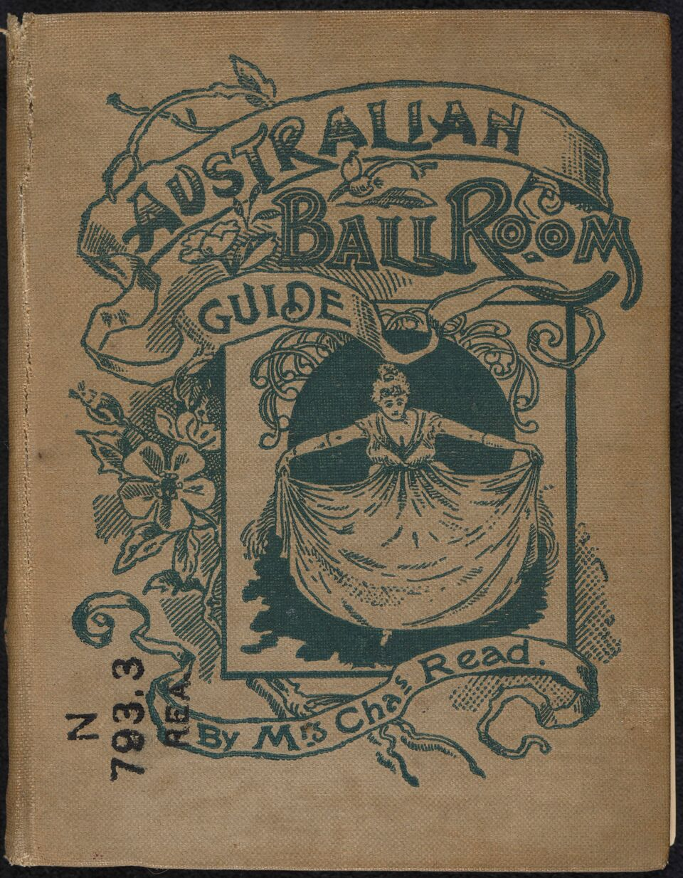The cover of Australian Ballroom Guide. Eliza Read was a dancing teacher for 40 years but her guide never...