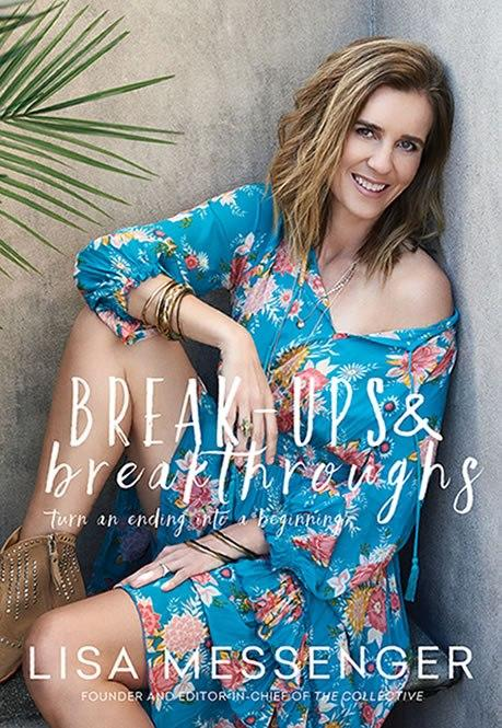 Lisa Messenger wrote her book Breakups and Breakthroughs after a difficult time in her