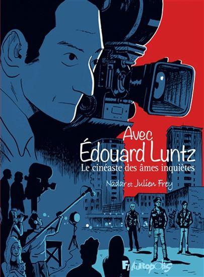 Avec Édouard Luntz: À la recherche du fantôme de la