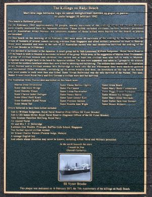 This plaque honours the victims of the horrendous Bangka Island