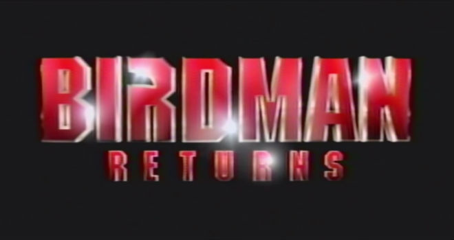 birdman returns trailer