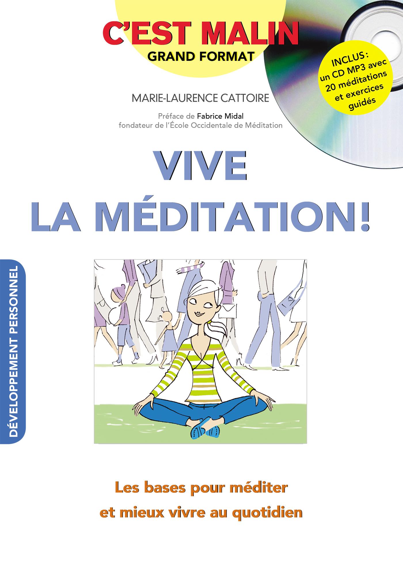 3 exercices de méditation pour retrouver votre pleine attention au