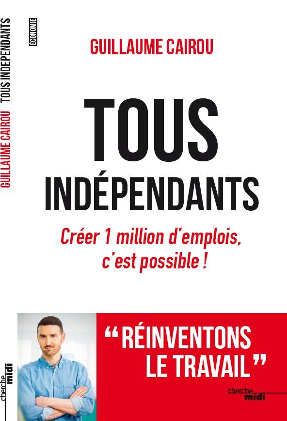 Plus de 50% des Français veulent devenir leur propre patron, voici 10 mesures pour que ce soit