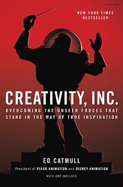 Cover of Creativity, Inc., the new book from Pixar co-founder Ed Catmull
