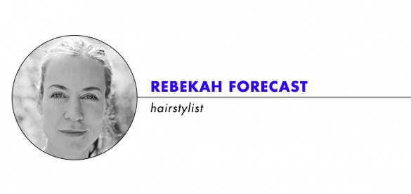 Hairstylist Rebekah Forecast