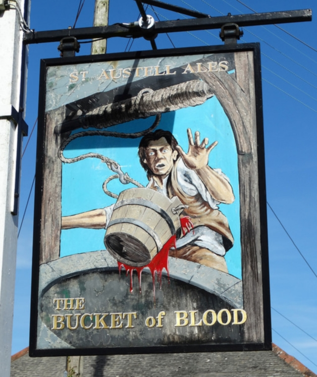 The Bucket of Blood, Cornwall