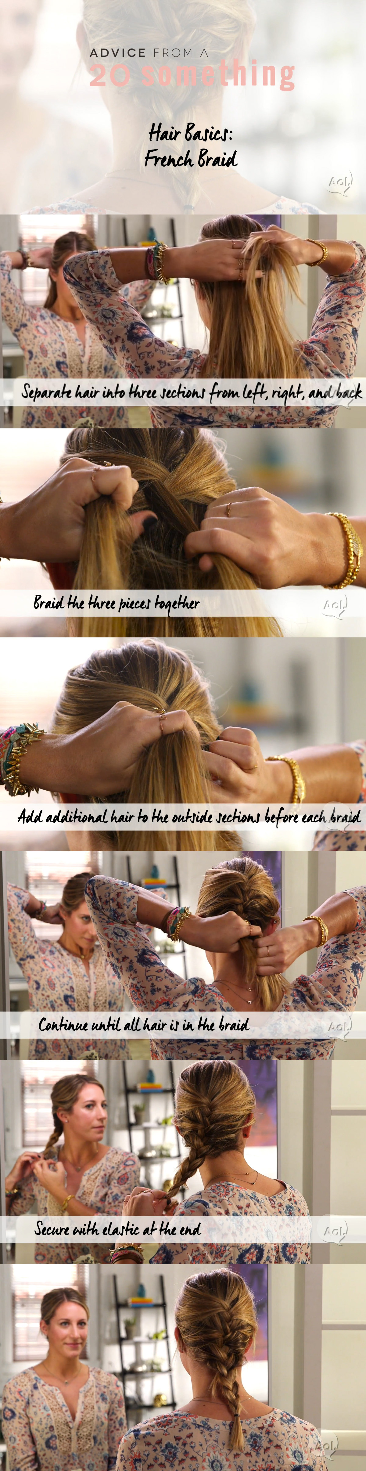 How To Make The Perfect French Braid brought to you by Advice from a Twenty Something + AOL.com