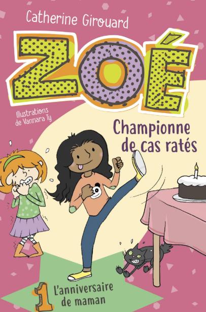 Catherine Girouard présente «Zoé, la championne de cas