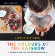 How To Get Your Kids To Eat The Rainbow (The Healthy