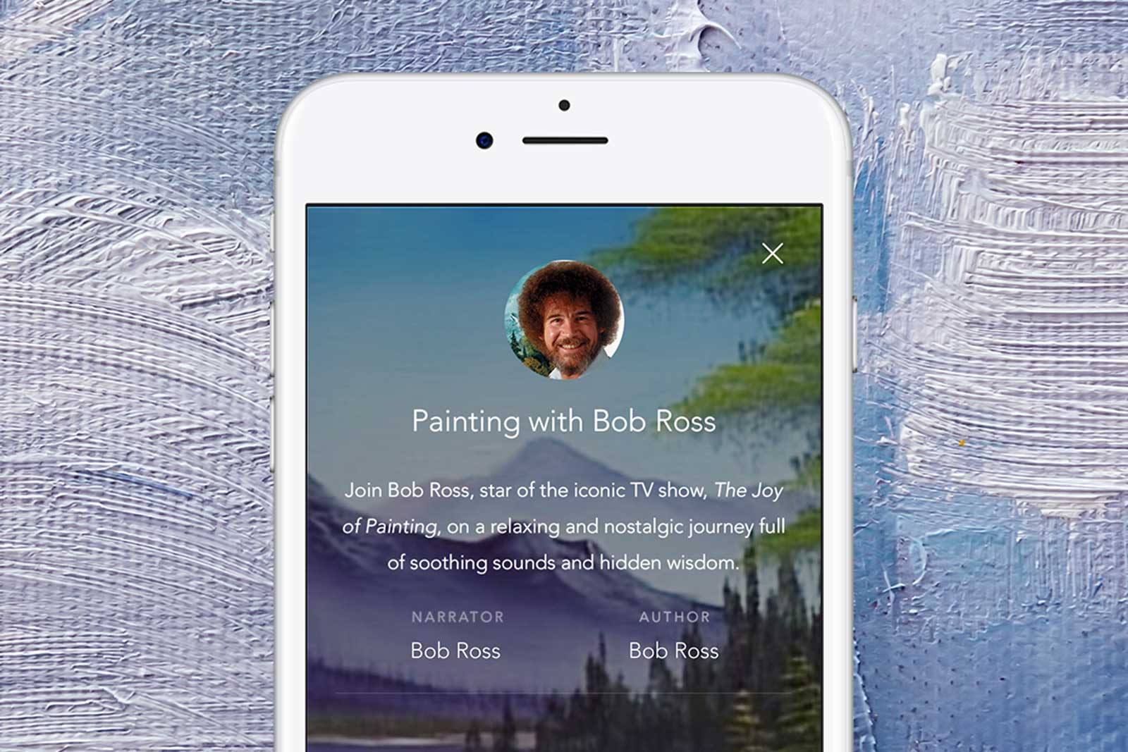 new product 9712b 2b64f Bob Ross can mellow you out through a mobile ap.