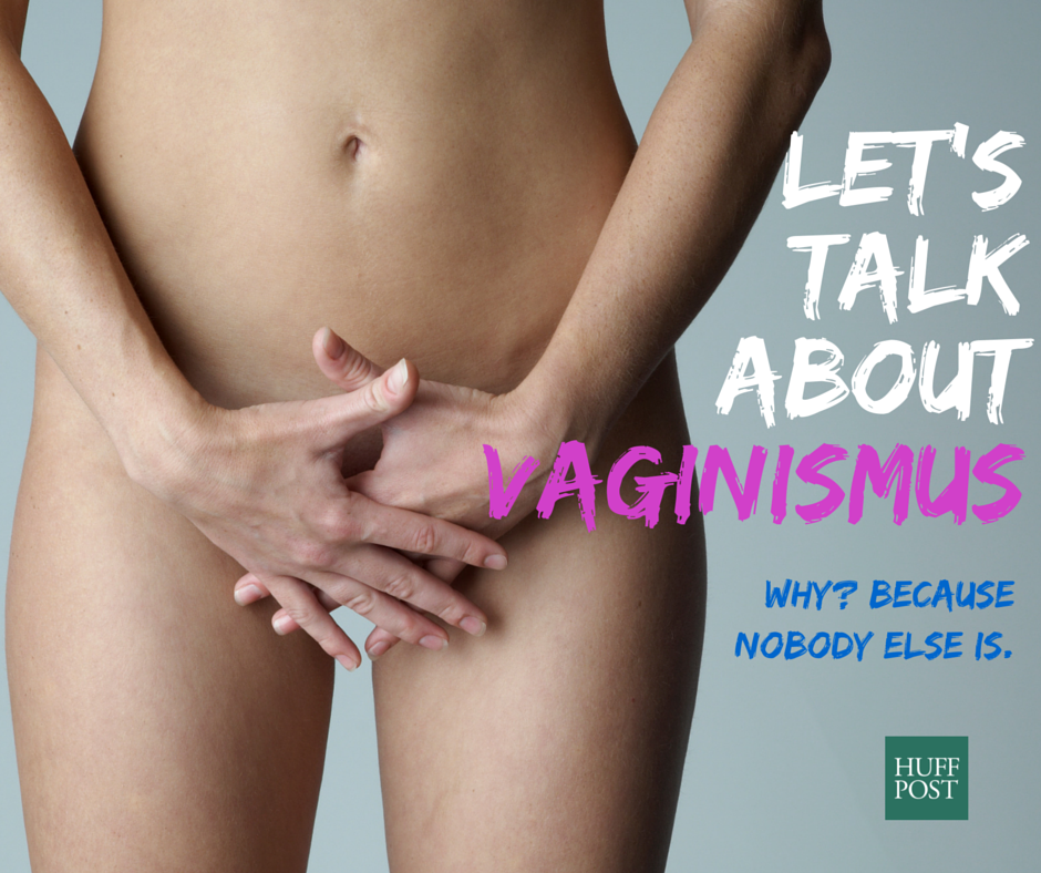 Vaginismus: The Sexual Disorder You've Never Heard