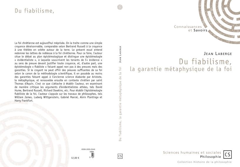 Livre: «La garantie de la foi. Présentation du Fiabilisme. La garantie métaphysique de la