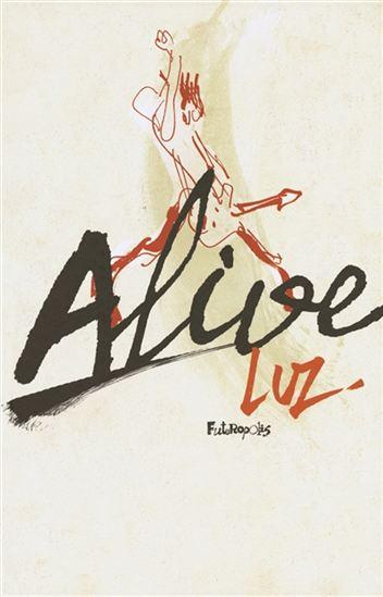 Alive : scènes du grand cirque du