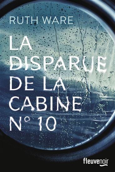«La Disparue de la cabine no 10» de Ruth