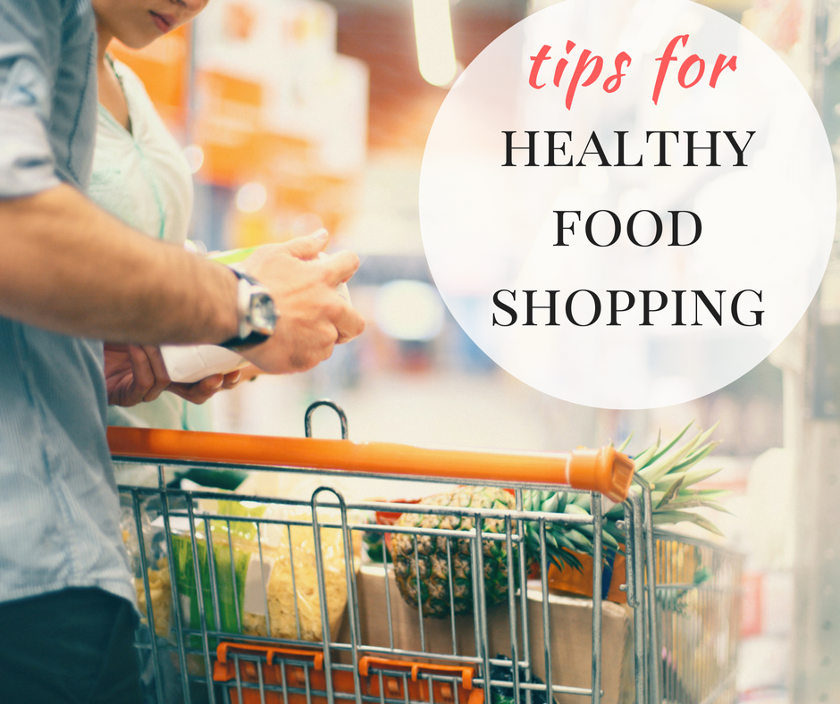 How To Do A Healthy Food Shop (And Avoid Junk Food