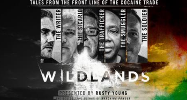 Wildlands the explosive documentary about the Bolivian drug