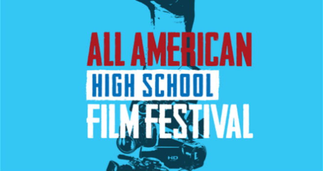all american highschool film festival