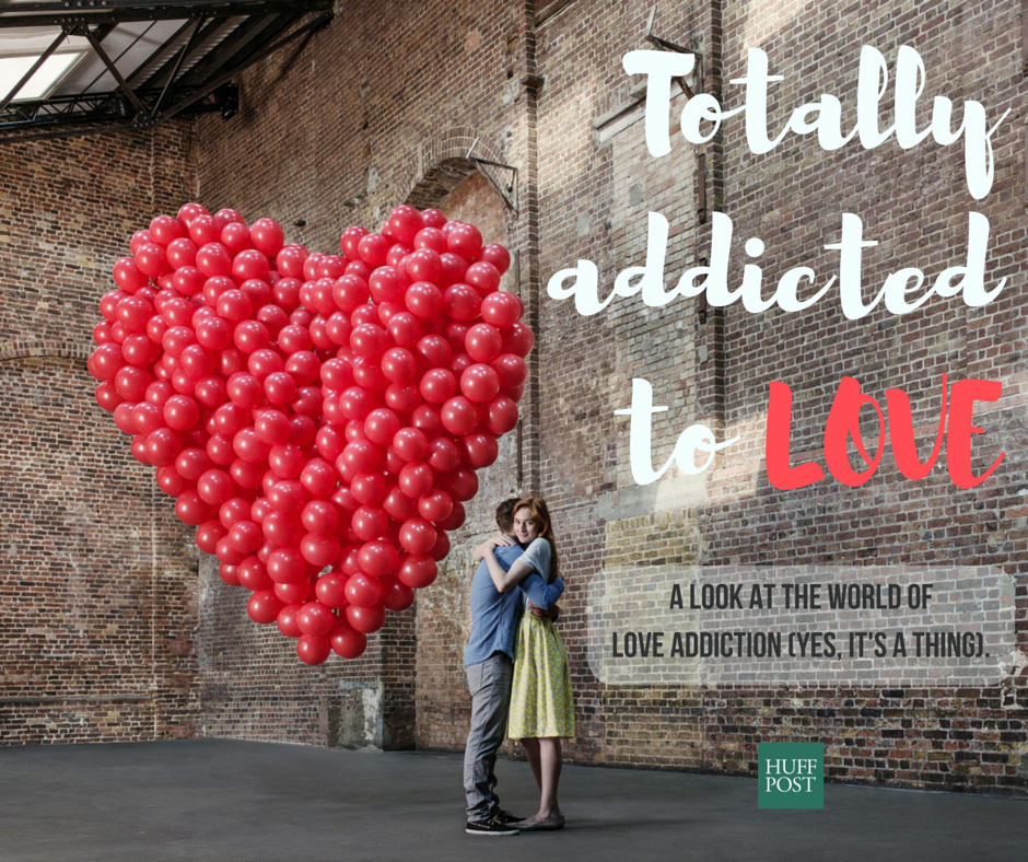 Love Addiction Is An Actual Thing Huffpost Australia