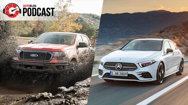 2018 Wrap Up Ford Ranger And Mercedes A Cl Autoblog Podcast