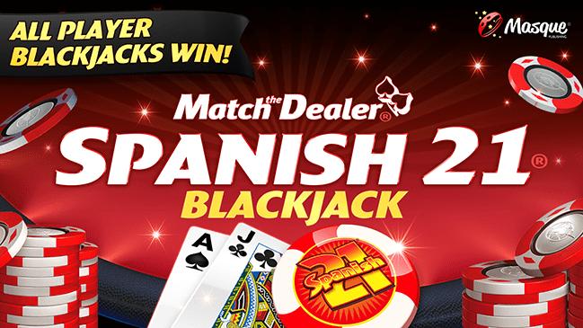 Spanish 21 Blackjack with Match the Dealer